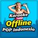 Karaoke Offline POP Indonesia Paling Populer by Locustliar