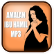 Amalan Ibu Hamil Mp3 by anak KAMPONG