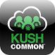 KUSH Common Marijuana Network by KUSH Common