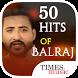 50 Hits of Balraj by Times Music
