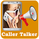 Caller Name Talker Ringtone by RalphLab