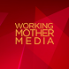 Working Mother Media Events by Working Mother