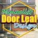 Minimalist Door Leaf Design by PPstar