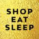 Shop eat sleep worldwide