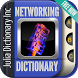 Computer Networking Dictionary by Julia Dictionary Inc