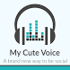 My Cute Voice by ABS Pvt. Ltd.