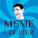 Meme Creator by Beevee Groups