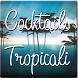 Cocktails Tropicali by Alex Br