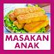 Resep Masakan Anak Sehat by Qweapp