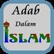 Adab Dalam Islam by FiiSakataStudio