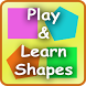 Play & Learn - Shapes by Appy Ocean