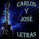 Carlos Y José Letras by BlooMoonApps