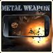 Metal Weapon