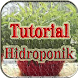 Tutorial Hidroponik Terlengkap by Leboy Developer