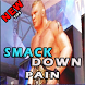 Guide For Smackdown Pain