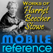 Works of Harriet Beecher Stowe by MobileReference