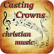 Casting Crowns Christian Music by ViksAppsLab