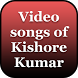 Video songs of Kishore Kumar by Quincy Hardin