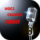Voice Changer Funny by Drafilimo Worsanic