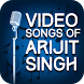 Video Songs of Arijit Singh by Lovely Honey