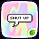 Shut Up GO Keyboard Theme
