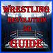 Guide Wrestling Revolution 3D by 2Kaps