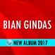 Lagu BIAN GINDAS Terbaru 2017 by MAHAMERU APP MUSIC