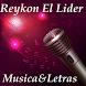 Reykon El Lider Musica&Letras by MutuDeveloper