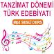 TANZİMAT D.TÜRK ED.SESLİ DERS