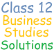 Class 12 Business Studies Sol. by RDS EDUCATION APPS