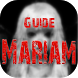 Guide For Mariam (دليل لعبة مريم) by Mh3apps