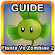 Guide Cheat Plants Vs Zombies2 by planktoncok