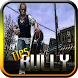 Tips Bully:Anniversary Edition by greenhat.std