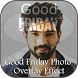 Good Friday Overlay Effects by SnapByte Apps