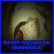 Resep Masakan Indonesia by Welldonez