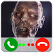 Call Zombie - Fake Call Prank by Call From Doctor X