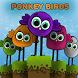 Ponkey Birds