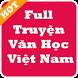 Full Truyện Văn Học Việt Nam Mới Nhất by Hoang Trong Thien