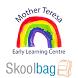 Mother Teresa School ELC by Skoolbag
