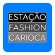 Estação Fashion Carioca Loja by Estefan Fernandes Lima