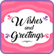 Wishes and Greetings