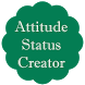 Attitude Status Creator by Big Bang Technology