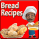 Free Bread Recipes by Bsman