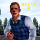Bully 2 for guia by munggahi