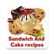 Sandwich And Cake Recipes by Teragon Live Studio
