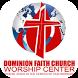 Dominion Faith Church Worship by Sharefaith