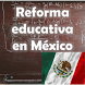 Reforma Educativa México by ParoxismoDigital