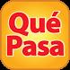 Qué Pasa y Qué Pasa Mi Gente by Que Pasa Media Network