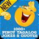Pinoy Tagalog Jokes and Quotes