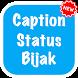Caption Status Bijak Terbaru by Sigit Dev